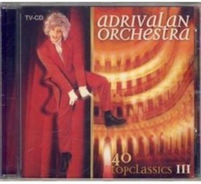 Adrivalan Orchestra - 40 Topclassics