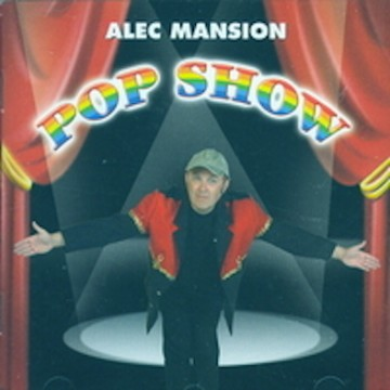 Alec Mansion – pop show