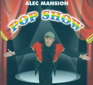 Alec Mansion - pop show