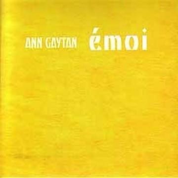 Ann Gaytan – émoi