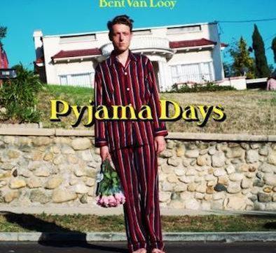 Bent Van Looy - Pyjama Days