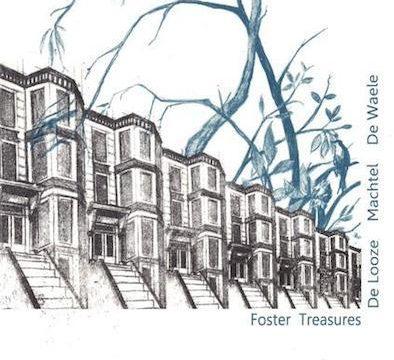 Bram De Looze - Foster Treasures