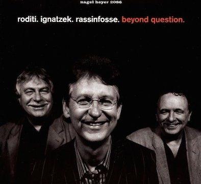 Claudio Roditi_Beyond Question