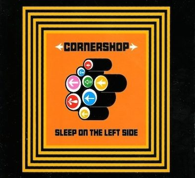 Cornershop – Sleep On The Left Side