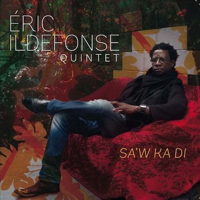 Eric_Ildefonse_cover-Sa'W Ka Di