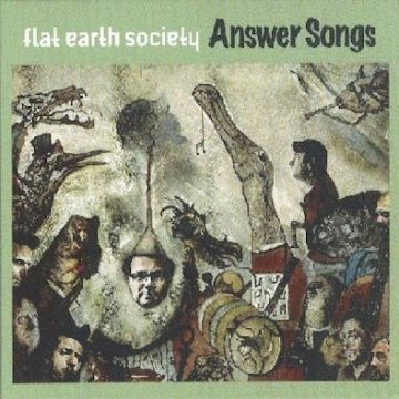 Flat Earth Society ‎– Answer Songs