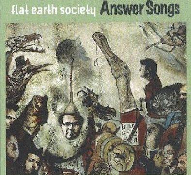 Flat Earth Society – Answer Songs