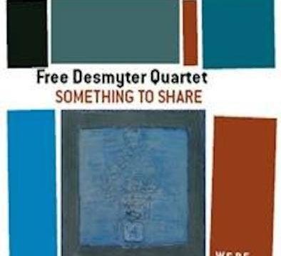 Free Desmyter Quartet_Something to share