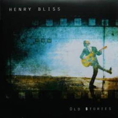 HenryBliss_Old Stories