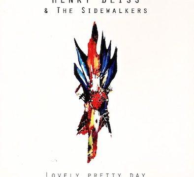 HenryBliss&theSideWalkers_LovelyPrettyDay