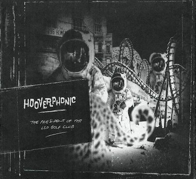Hooverphonic – The President Of The LSD Golf Club