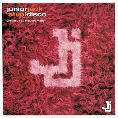 Junior Jack ‎– Stupidisco