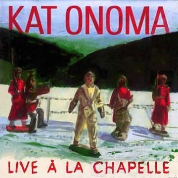 Kat Onoma – live à la chapelle