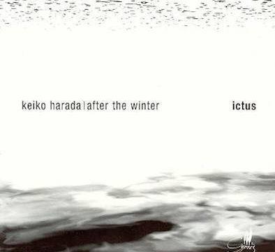 Keiko Harada - After the Winter - Ictus