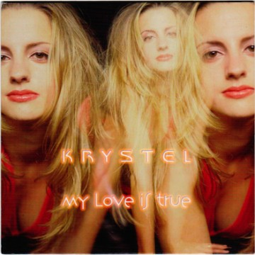 Krystel – My love is true