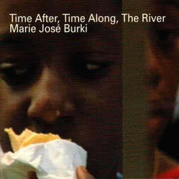 Marie José Burki – Time after