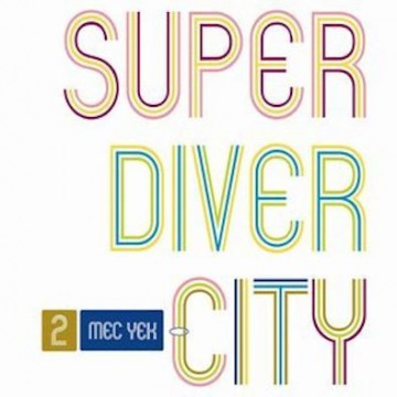Mec Yek ‎– Super Diver City
