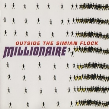Millionaire ‎– Outside The Simian Flock