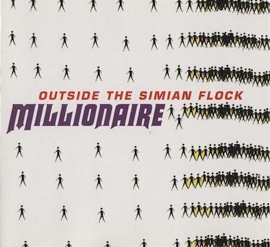 Millionaire – Outside The Simian Flock