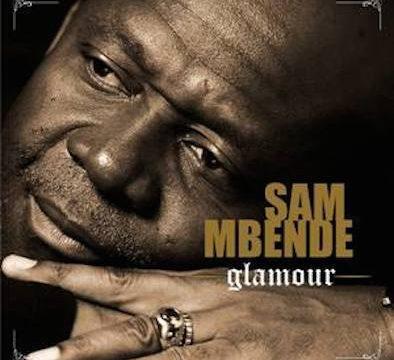 Sam Mbende-Glamour