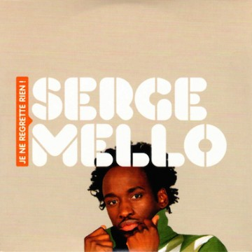 Serge Mello – Je ne regrette rien