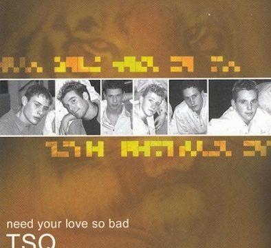 TSQ – Need Your Love So Bad