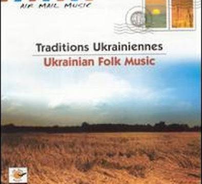 Traditions Ukrainiennes - Ukrainian Folk Music