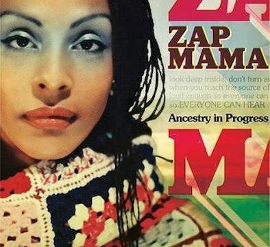 zap mama Ancestry in Progress