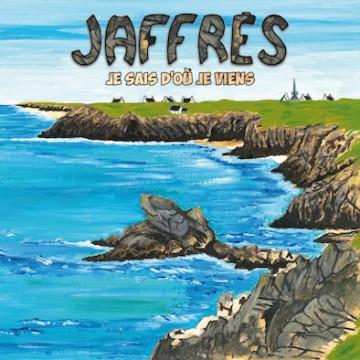 Jaffrès – je sais d'ou je viens