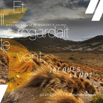 Jacques Lenot – et il regardait le vent