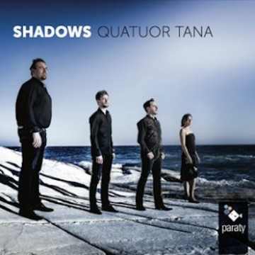 Quatuor Tana – Shadows