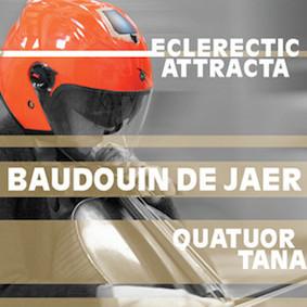 Baudouin de Jaer – Eclerectic Attracta