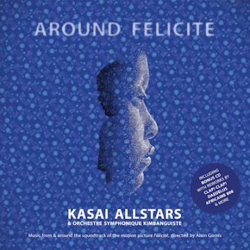 Kasai Allstars – Around-Felicite