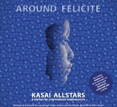 Kasai Allstars - Around-Felicite