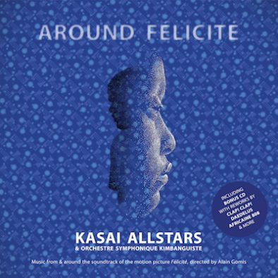 Kasai Allstars - Around-Felicite
