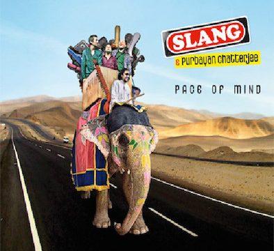 Slang - Pace of Mind