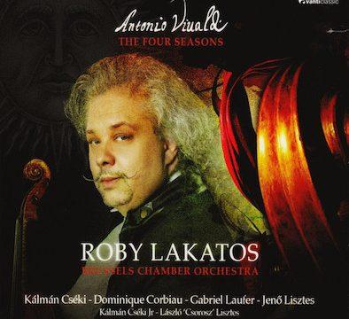 Antonio Vivaldi - Roby Lakatos, Brussels Chamber Orchestra* – The Four Seasons