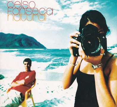 Celso Fonseca – Natural