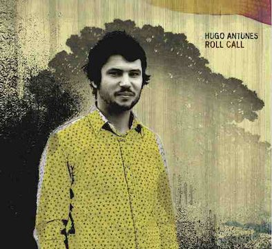 Hugo Antunes – Roll Call
