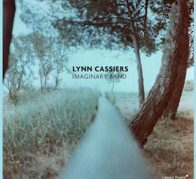 LYNN CASSIERS' IMAGINARY BAND