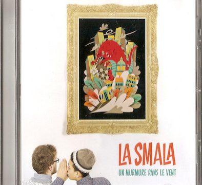 La Smala (2) – Un Murmure Dans Le Vent