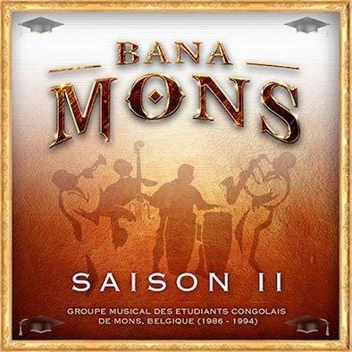 Bana Mons Saison II