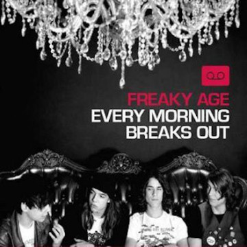 Freaky Age ‎– Every Morning Breaks Out