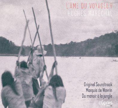 Hughes Maréchal - L'âme du voyageur