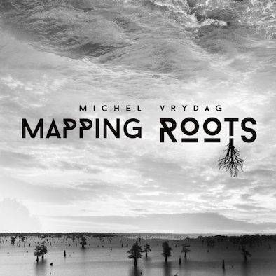 Michel Vrydag - Mapping-Roots