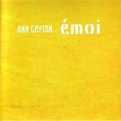 Ann Gaytan - émoi