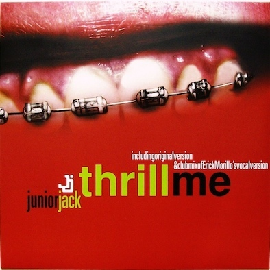Junior Jack ‎– Thrill Me
