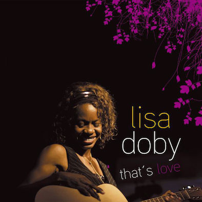 Lisa Doby - That's Love