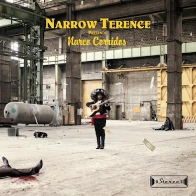 Narrow-Terence-Narco-Corridos