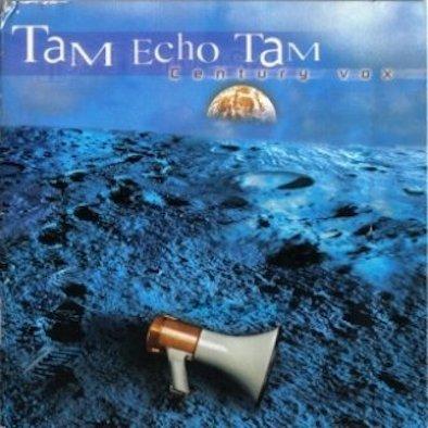 tam-echo-tam-century-vox